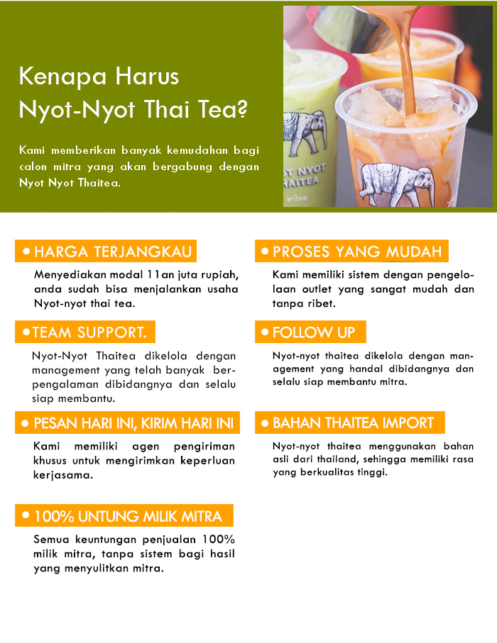 Franchise Peluang Usaha minuman teh nyot nyot thai tea Kenapa Harus Nyot Nyot